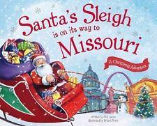 Santa's Sleigh Is on Its Way to Missouri: A Christmas Adventure