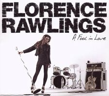 Florence Rawlings-a Fool in Love (2009) CD