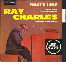 RAY CHARLES  WHAT'D I SAY 45T EP ATLANTIC 212.013 avec LANGUETTE
