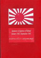 Japanese occupation of Rabaul January 1942- September 1945