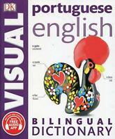 Portuguese English Bilingual Visual Dictionary (DK Bilingual Dictionaries) by DK
