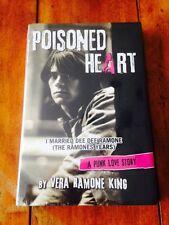 Poisoned Heart: I Married Dee Dee Ramone (The Ramones Years) - New Hardcover