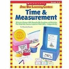 Shoe Box Learning Centers: Time & Measurement: 30 Instant Centers With