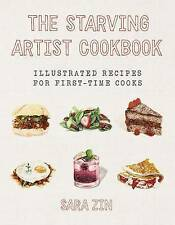 The Starving Artist Cookbook: Illustrated Recipes for First-Time Cooks, Very Goo