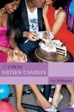 Sixteen Candles (An It Chicks Novel) (It Chicks Novels), Williams, Tia, Good Con