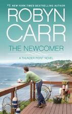 The Newcomer (Thunder Point), Carr, Robyn, Good Book