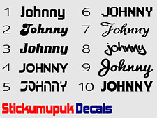 2 x Vinyl Name Decals for Cars & Motorbikes Choice of 16 Colours 10 fonts