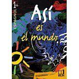 Elisabeth Mazoyer et Reynald Montaigu - Asi es el mundo : 1re, 2002 (livre de l'