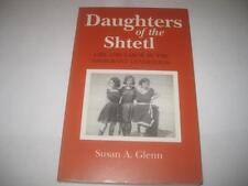 Daughters of the Shtetl: Life and Labor in the Immigrant Generation by Susan A.