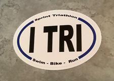 "I TRI - Swim Bike Run - 3""x5"" Sprint Triathlon Vinyl Decal"