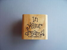 STAMPIN' UP RUBBER STAMPS IN YOUR DREAMS STAMP