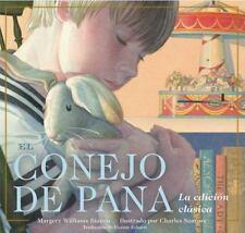 El Conejo De Pana La Edicion Clasica (Spanish Edition)-ExLibrary