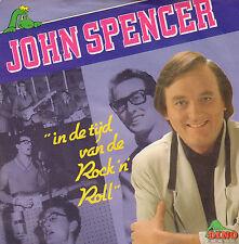 """JOHN SPENCER – In De Tijd Van Rock 'n' Roll (1991 VINYL SINGLE 7"""")"""