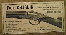 Publicité FUSIL CHARLIN canon fixe ejecteurs     1921, advert