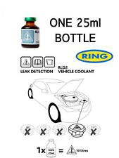 Leak Detection UV Dye For Cooling Antifreeze System 1 x 25ml Bottle Ring RLD2