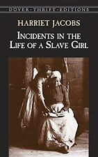 Incidents in the Life of a Slave Girl (Dover Thrift Editions) by Harriet Jacobs,