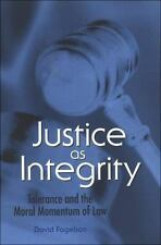 Justice as Integrity: Tolerance and the Moral Momentum of Law (SUNY-ExLibrary