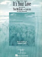 It's Your Love - Tim McGraw with Faith Hill - 1996 Sheet Music