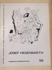 Josef nutrire Barth catalogo della mostra 58 Galleria Wolfgang Ketterer Monaco