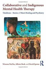 Collaborative and Indigenous Mental Health Ther, Niania, Bush, Epston**