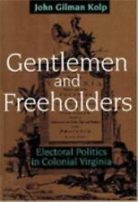 Gentlemen and Freeholders: Electoral Politics in Colonial Virginia (Ea-ExLibrary