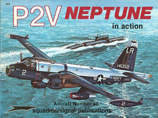 SQUADRON SIGNAL P2V NEPTUNE IN ACTION USN VP LOCKHEED WRIGHT CYCLONE VXE VIETNAM