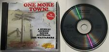 A MUSICAL JOURNEY 'ROUND AUSTRALIA...THE WAYFARERS...ONE MORE TOWN! MUSIC CD
