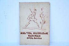 PAGELLA OPERA BALILLA ERA FASCISTA 1932/33 (2)CON MARCA DA BOLLO 10 CENT.