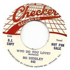 BO DIDDLEY    WHO DO YOU LOVE / MONA    CHECKER Re-Issue/Re-Pro  R&B/MOD