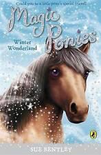 Magic Ponies: Winter Wonderland by Sue Bentley | Paperback Book | 9780141327723