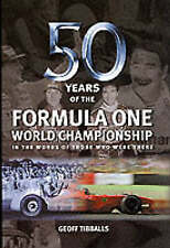 50 Years of the  Formula  One  World  Championship.   Tibballs.  2000.