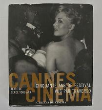 CANNES CINEMA-CINQUANTE ANS DE FESTIVAL VUS PAR TRAVERSO (50 yrs of Cannes) book