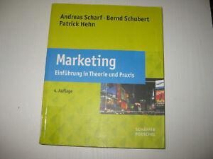 Marketing Einführung in Theorie und Praxis von Scharf / Schubert / Hehn 4. Aufl.