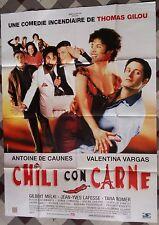 Affiche CHILI CON CARNE Thomas Gilou ANTOINE DE CAUNES Valentina Vargas 120x160*
