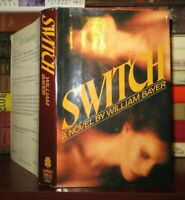 Bayer, William SWITCH  1st Edition 1st Printing