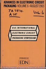 ADVANCES IN ELECTRONICS CIRCUIT PACKAGING Vol 6 August 1965