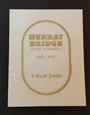 Murray Bridge South Australia - 1924-1974 Royal Jubilee - pb - History