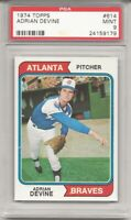 SET BREAK - 1974 TOPPS # 614 ADRIAN DEVINE, PSA 9 MINT, ATLANTA BRAVES, L@@K