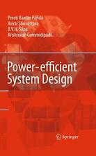 Power-efficient System Design, Preeti Ranjan Panda