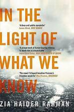 """""""AS NEW"""" In the Light of What We Know, Haider Rahman, Zia, Book"""