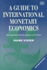 A Guide To International Monetary Economics: Exchange Rate Systems and-ExLibrary