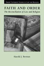 Faith and Order: The Reconciliation of Law and Religion: By Harold Joseph Berman