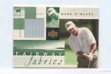 MARK O'MEARA 2002 UPPER DECK GOLF  FAIRWAY FABRICS AUTHENTIC GOLF SHIFT RELIC