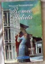ROMEO Y JULIETA - WILLIAM SHAKESPEARE - CLÁSICOS SELECCIÓN - ED. EDIMAT 1999