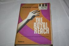 NORMAN LAMM The Royal Reach : Discourses on the Jewish Tradition and the World