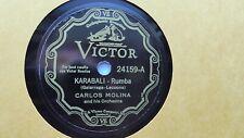 Carlos Molina – 78rpm solo 10 pulgadas Victor Records V.E. #24159 Karabali Rumba