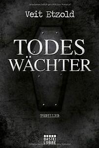 Todeswächter: Thriller von Etzold, Veit | Buch | Zustand gut