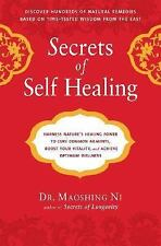 Secrets of Self-Healing: Harness Nature's Power to Heal Common Ailments, Boost
