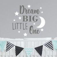 Dream Big Little One Nursery Wall Sticker Decal Quote Words Vinyl Bedroom  WQB65