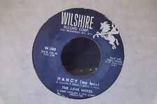 45W THE LOVE NOTES OUR SONG OF LOVE/ NANCY ON WILSHIRE  RECORDS